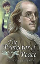 The Protector of Peace (Trip Montgomery)…
