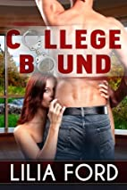 College Bound by Lilia Ford