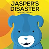 Thomas, Geoffrey: Jasper's Disaster