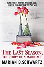 The Last Season, The Story of a Marriage by…