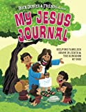 Vischer, Phil: My Jesus Journal: Helping Families Grow in Jesus & the Kingdom of God