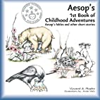 Aesop's 1st Book of Childhood Adventures by…