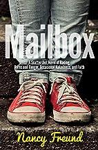 Mailbox: A Scattershot Novel of Racing,…