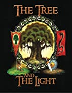 The Tree and the Light (Volume 1) by JR…