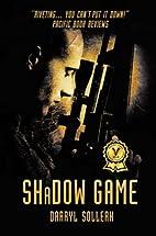 Shadow Game by Darryl Sollerh