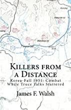 Killers from a Distance: KOREA-FALL 1951:…