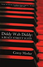 Diddy Wah Diddy: A Beale Street Suite by…