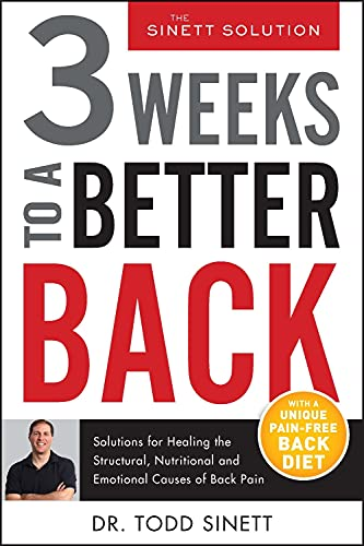 3-weeks-to-a-better-back-solutions-for-healing-the-structural-nutritional-and-emotional-causes-of-back-pain-the-sinett-solution