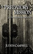 A Predatory Mission by Judith Campbell