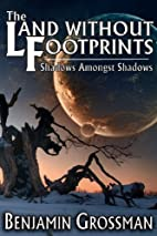 The Land Without Footprints: Shadows Amongst…