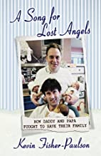 Song for Lost Angels: How Daddy and Papa…