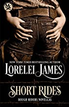 Short Rides (Rough Riders, #14.5) by Lorelei…