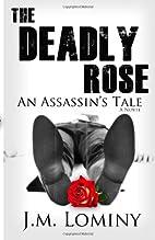 The Deadly Rose, An Assassin's Tale (La…