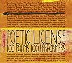 Poetic License: 100 Poems - 100 Performers…