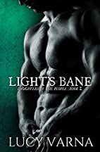 Light's Bane (Daughters of the People)…