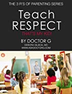 Teach Respect: That's My Kid! by…