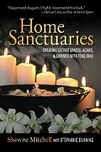 Home Sanctuaries: Creating Sacred Spaces,…