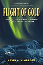 Flight of Gold: Two Pilots' True Adventure…