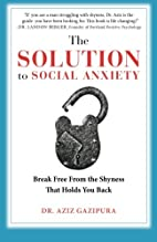 The Solution To Social Anxiety: Break Free…