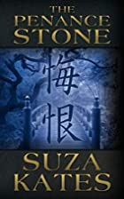 The Penance Stone by Suza Kates