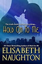 Hold On To Me (Against All Odds Book 2) by…