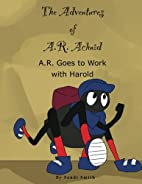 A. R. Goes to Work with Harold (The…