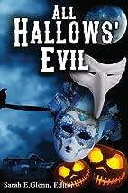 All Hallows' Evil by Gloria Alden