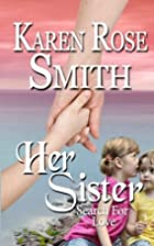 Her Sister (Search For Love) (Volume 7) by…