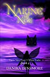 Narine of Noe (Faerie Tales from the White…