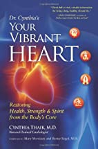 Your Vibrant Heart: Restoring Health,…