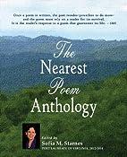The nearest poem anthology by Sofia M.…