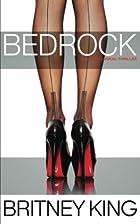 Bedrock by Britney King