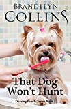 Collins, Brandilyn: That Dog Won't Hunt (Dearing Family) (Volume 1)