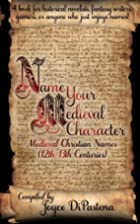 Name Your Medieval Character: Medieval…