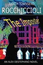 The Imposter by Judith Townsend Rocchiccioli