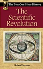 The Scientific Revolution: The Best One-Hour…
