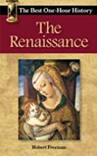 The Renaissance: The Best One-Hour History…