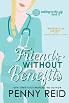 Friends Without Benefits by Penny Reid