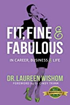 Fit, Fine & Fabulous in Career, Business &…