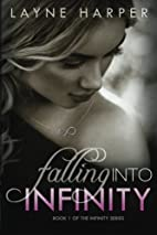 Falling into Infinity (Infinity, #1) by…