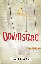 Downsized by Edward McNeill