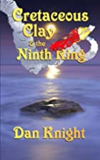 Cretaceous Clay & the Ninth Ring (Chronicles…