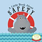 A Little Book About Safety by Samantha…