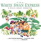 The White Swan Express: A Story About…