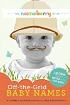 The Nameberry Guide to Off-the-Grid Baby…