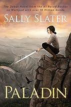 Paladin by Sally Slater
