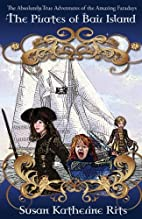 The Pirates of Bair Island by Susan…