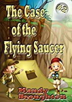 The Case of the Flying Saucer: #2 by Mandy…