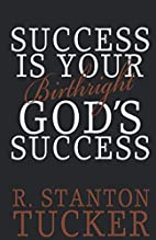 Success Is Your Birthright God's Success by…