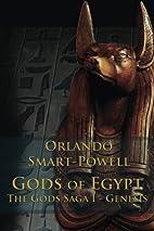 Gods of Egypt by Orlando Smart-Powell